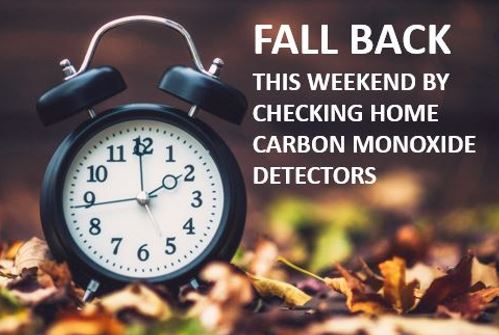 Fall back this weekend by checking home Carbon monoxide detectors